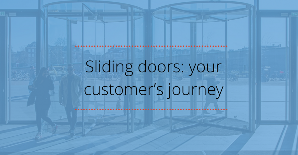 Sliding doors: your customer's journey